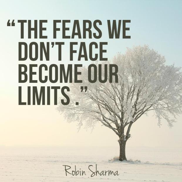 The-fears-we-dont-face-become-our-limits.-Robin-Sharma